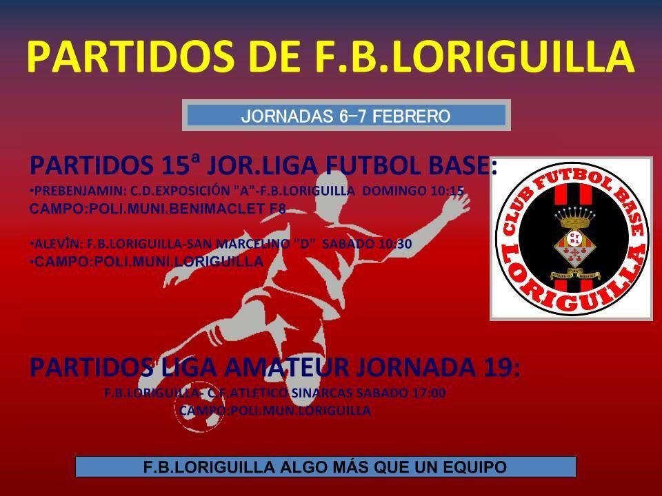 Partidos de Fútbol de la Escuela Municipal de Loriguilla del 6 y 7 de febrero de 2016