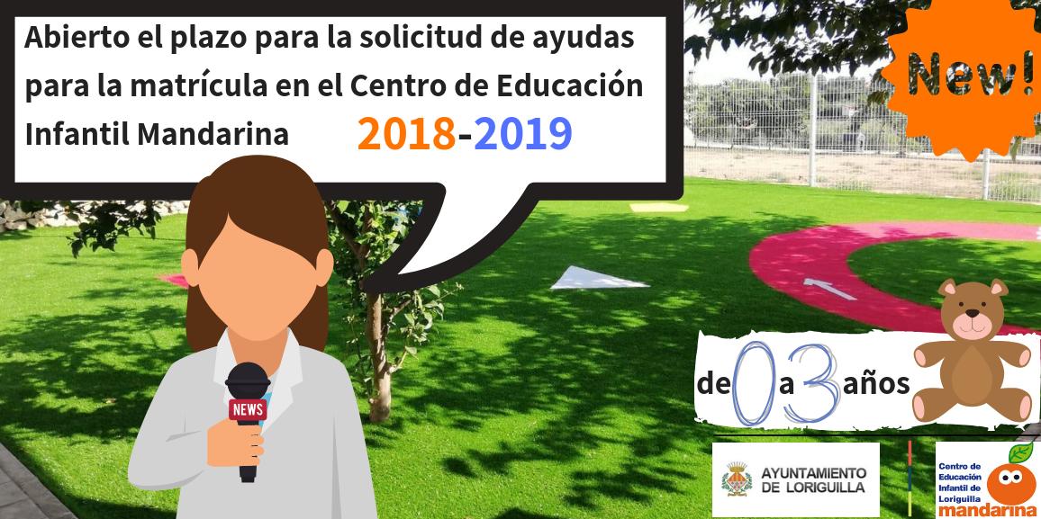 ABIERTO EL PLAZO PARA LA SOLICITUD DE AYUDAS PARA LA MATRÍCULA EN EL CENTRO DE EDUCACIÓN INFANTIL 2018-2019