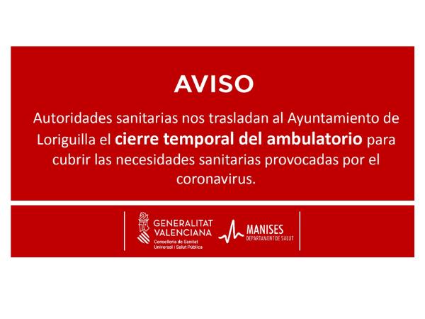 Sanidad comunica el cierre temporal del ambulatorio de Loriguilla