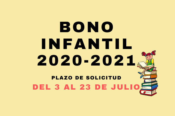 Se abre el plazo para solicitar el Bono Infantil para el curso 2020-2021