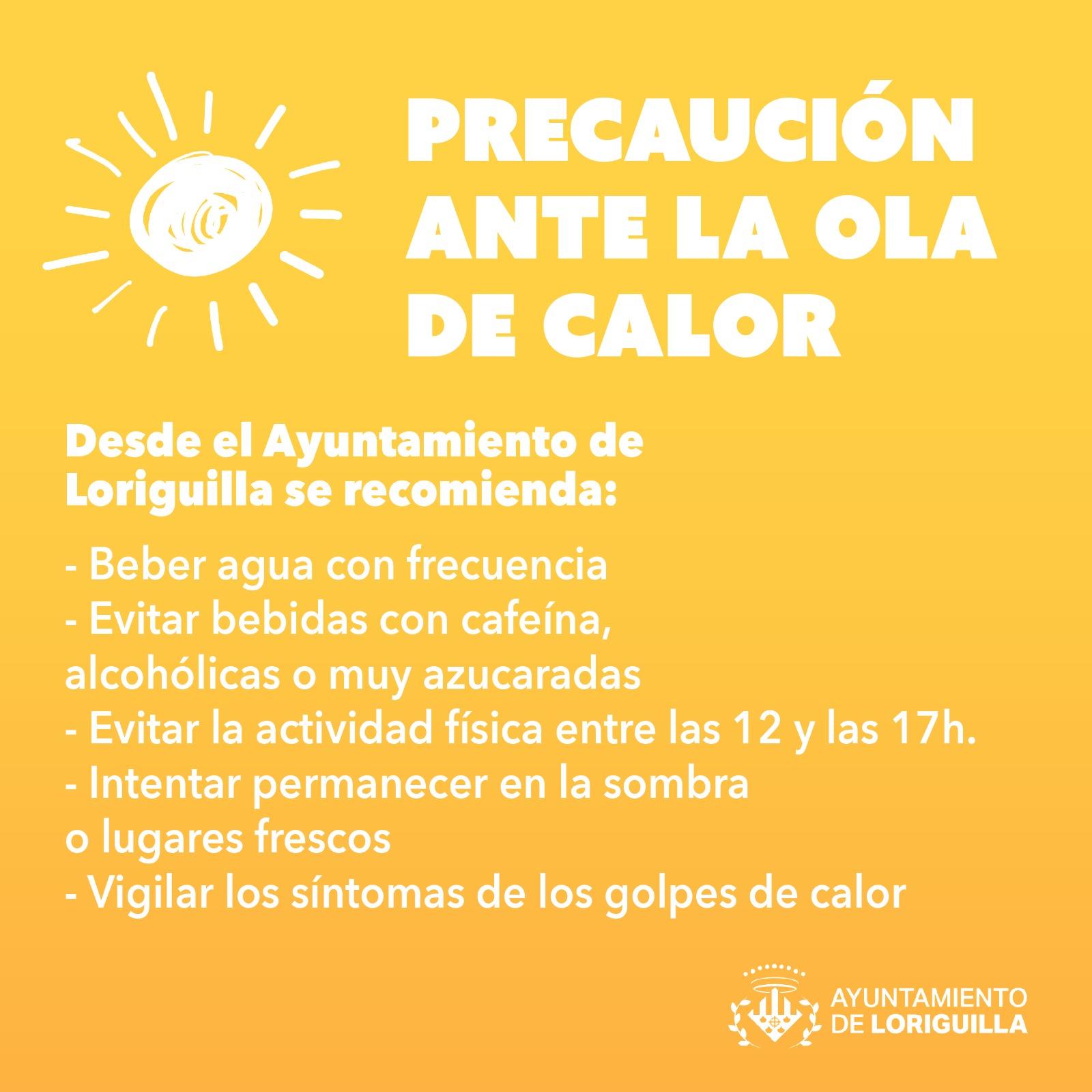 Precaución ante la ola de calor en Loriguilla